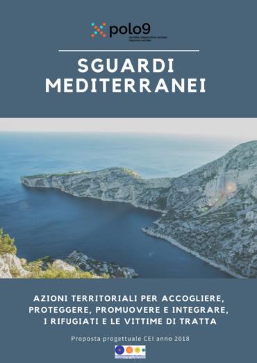 Sguardi mediterranei. Azioni territoriali per accogliere, proteggere, promuovere e integrare
